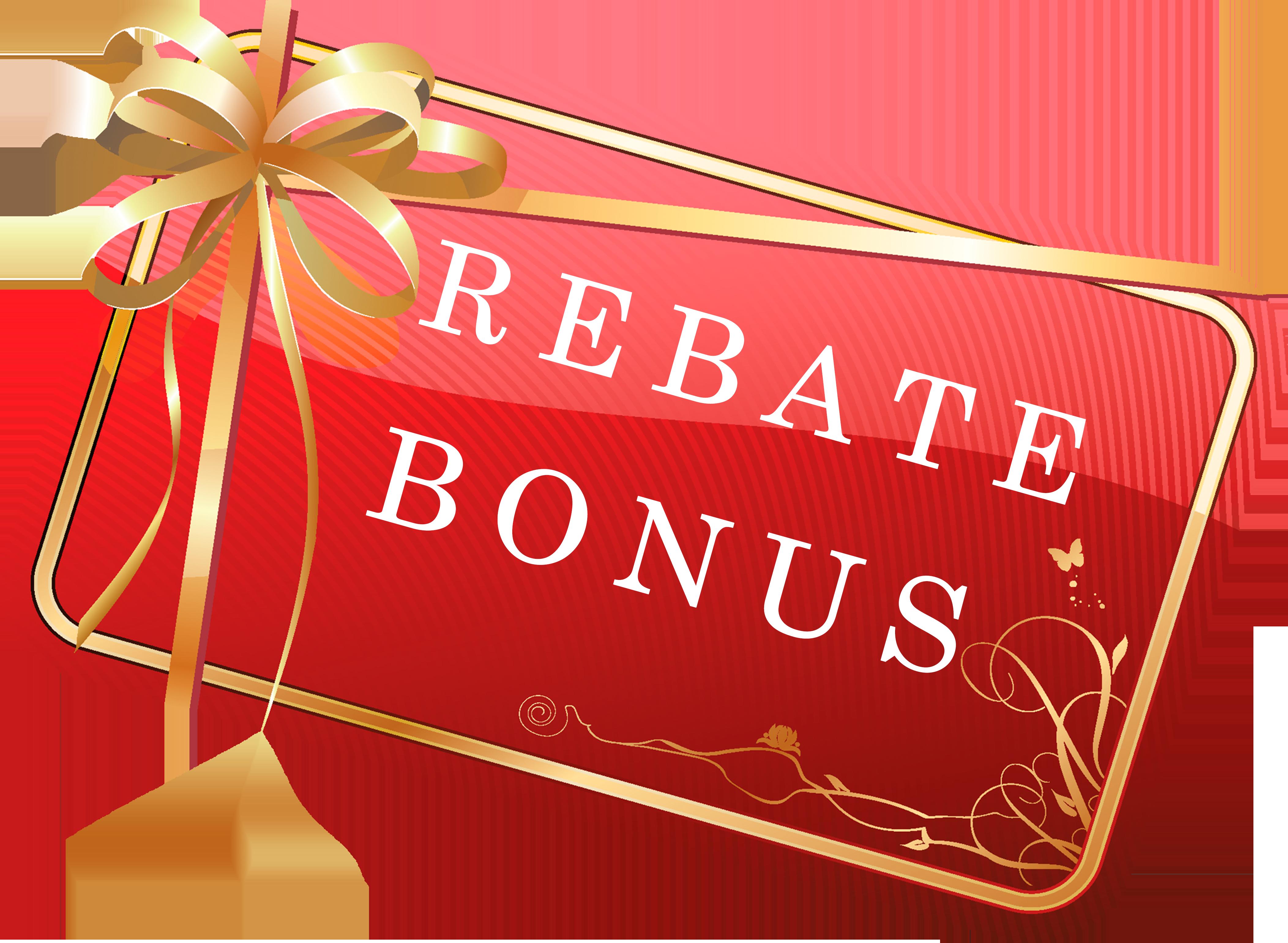 rebate bonus
